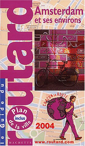 Guide du Routard : Amsterdam 2004