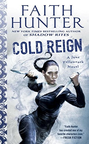 Cold Reign A Jane Yellowrock Novel