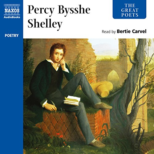 The Great Poets: Percy Bysshe Shelley  Audiolibri