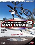 Mat Hoffman's Pro Bmx 2 Official Strategy Guide (Bradygames Take Your Games Further)