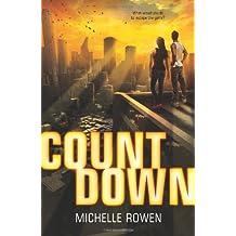 Countdown (Harlequin Teen) by Michelle Rowen (2013-09-24)