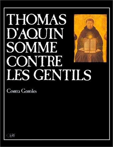 Somme contre les Gentils (Oeuvres Thomas d'Aquin)