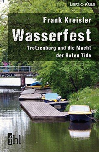 Wasserfest: Trotzenburg und die Macht der Roten Tide