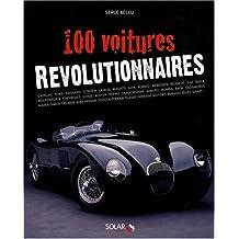 100 VOITURES REVOLUTIONNAIRES