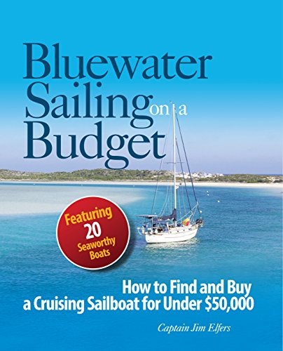 Bluewater Sailing on a Budget (English Edition)