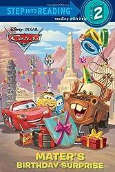 Mater's Birthday Surprise (Disney/Pixar Cars) (Step Into Reading - Level 2 - Quality)