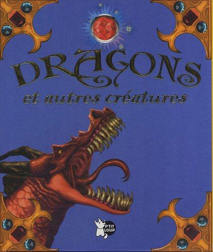 Dragons et Autres Creatures