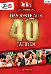 Julia Jubiläum Band 2: Das Beste aus 40 Jahren
