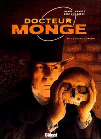Docteur Monge, tome 4