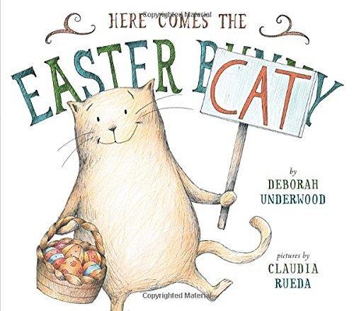 Here Comes the Easter Cat by Deborah Underwood (14-Mar-2004) Hardcover