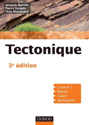 Tectonique 3e dition