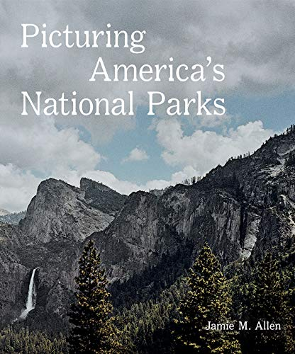 Picturing America's National Parks (America Picturing)