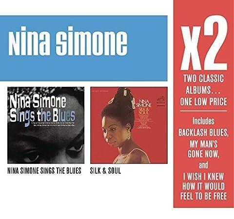 X2: Nina Simone Sings the Blues / Silk & Soul by Nina Simone (2008-05-13)