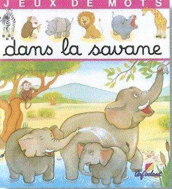 Dans la savane par Marie-Anne Didierjean, Annie Pimont