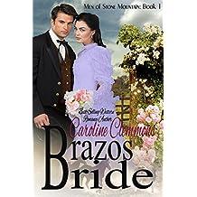 Brazos Bride: Men of Stone Mountain Texas (A Stone Mountain Texas Book 1) (English Edition)