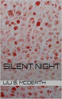 Silent Night by [McDeath, Lili S.]