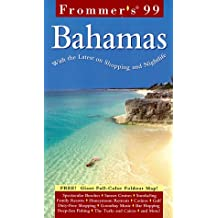 Frommer's 99 the Bahamas (Serial)