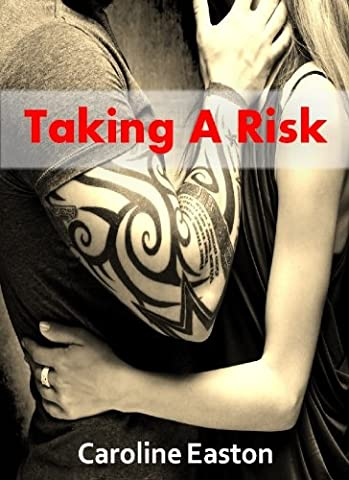 Taking A Risk (Risk Series Book