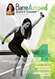 Barre Amped Boot Camp mit Suzanne Bowen