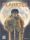 Planètes. Tome 2 - Panini - 13/01/2005