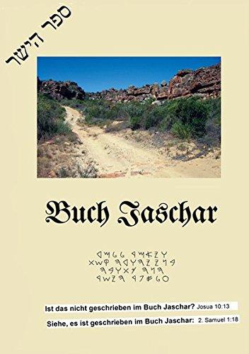 Buch Jaschar: Das Buch, auf welches in Josua und 2. Samuel hingewiesen wird