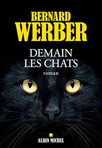 Demain les chats par [Werber, Bernard]