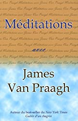 Méditations avec James Van Praagh