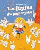 """Afficher """"Les lapins du papier peint"""""""