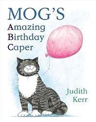 Mog's Amazing Birthday Caper: ABC by Kerr, Judith (2005) Paperback