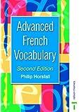 Advanced French Vocabulary Second Edition (Advanced Vocabulary)