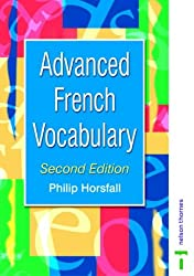 Advanced French Vocabulary Second Edition (Advanced Vocabulary)