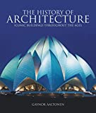 The History of Architecture: Iconic Buildings throughout the ages