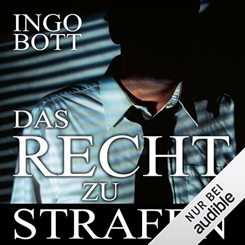Buchseite und Rezensionen zu 'Das Recht zu strafen' von Ingo Bott