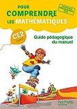 Pour comprendre les mathématiques CE2 - Guide pédagogique du manuel - Ed. 2017