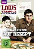 Louis Theroux Collection 8 - Brave Kinder auf Rezept (BBC)