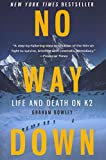 [(No Way Down : Life and Death on K2)] [By (author) Graham Bowley] published on (May, 2011)