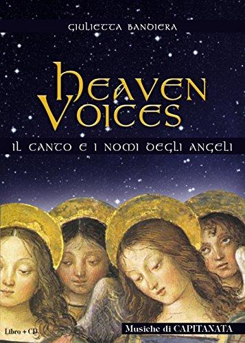 Heaven voices. Il canto ed i nomi degli angeli