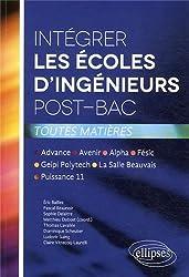 Intégrer les Écoles d'Ingénieurs Post-Bac Toutes Matières Advance Avenir Alpha Fésic Geipi Polytech La Salle Beauvais Puissance 11