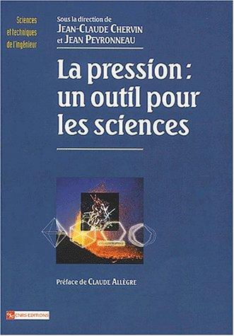 La pression, un outil pour les sciences