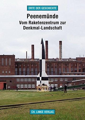 Preisvergleich Produktbild Peenemünde: Vom Raketenzentrum zur Denkmal-Landschaft (Orte der Geschichte)