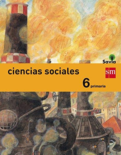 Ciencias sociales. 6 Primaria. Savia - 9788467575682