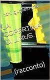 LA COPERTINA DI LINUS: (racconto) (Nuotare Vol. 22) (Italian Edition)