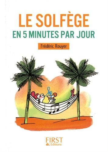 Petit livre - Le solfège en 5 minutes par jour par Frédéric ROUYER