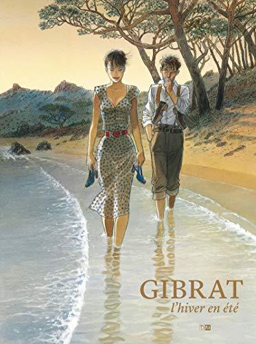 L'hiver en été par  Jean-pierre Gibrat