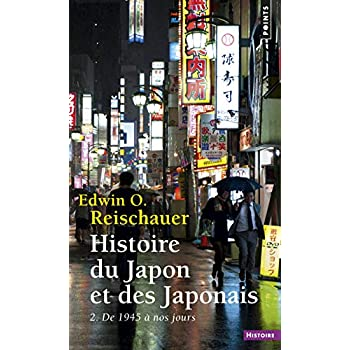Histoire du Japon et des Japonais. 2. De 1945 à no (2)