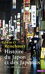 Histoire du Japon et des Japonais. 2. De 1945 à no (2) d'Edwin o. Reischauer