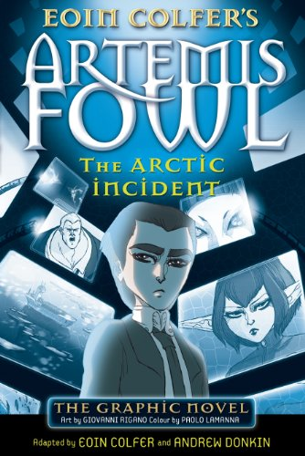 The Arctic Incident: The Graphic Novel (Artemis Fowl Graphic Novel Book 2) (English Edition)