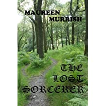 The Lost Sorcerer: a novella