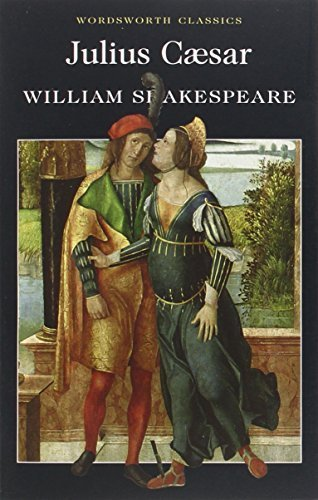 Julius Caesar (Wordsworth Classics) annotated edition by William Shakespeare (1998) Paperback