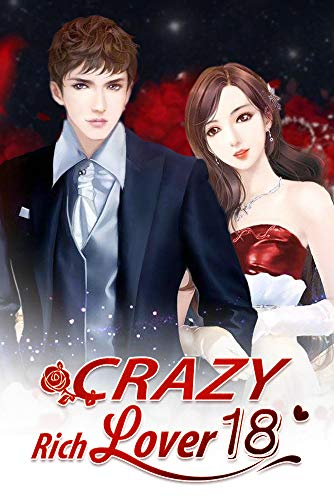 Crazy Rich Lover 18: Waiting For Him To Wake Up (Crazy Rich Lover Series) (English Edition)